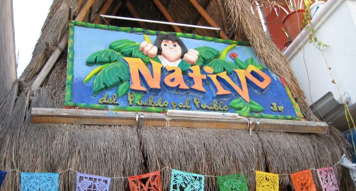 El Nativo, Playa del Carmen, Mexico