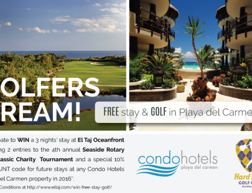 Golf, Stay, Win and Play in Playa del Carmen! Register Now!