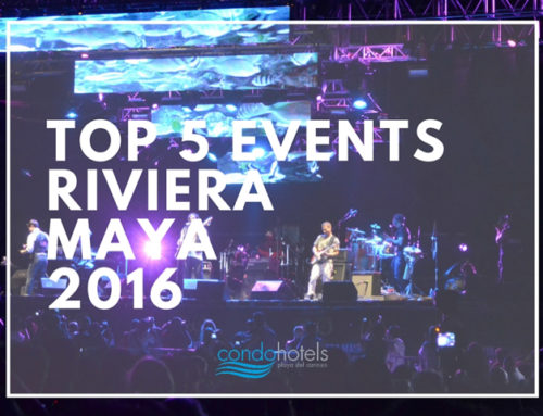 Top 5 events at the Riviera Maya you cannot miss!