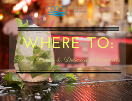 Where to: Trendy Drinks & Delicious Adventures