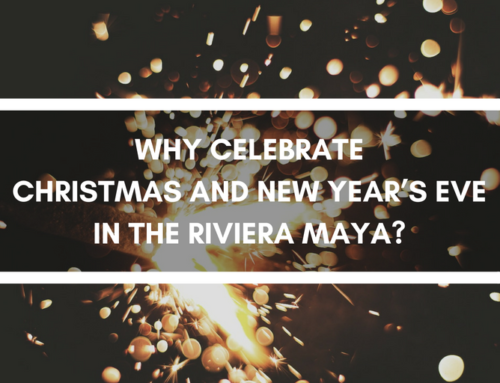 Why Celebrate Christmas and New Year's Eve in the Riviera Maya?